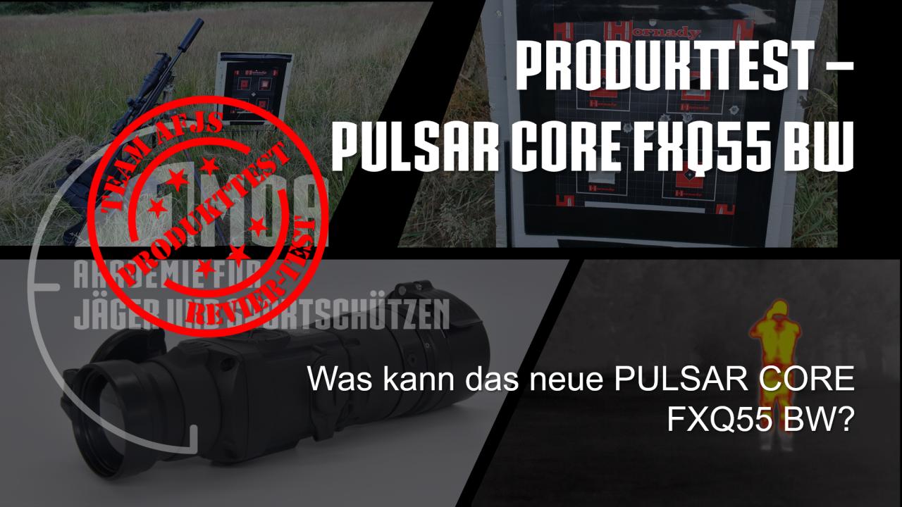 Titelbild-Produkttest-PULSAR-CORE-FXQ55-BW